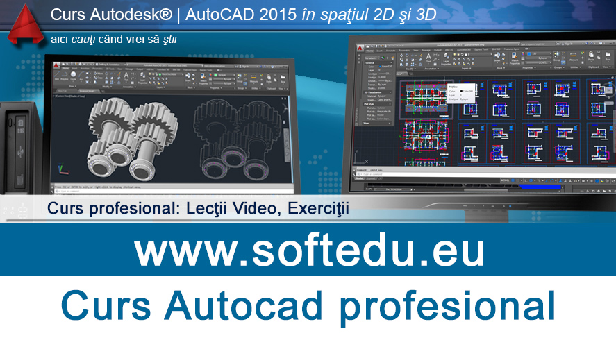 Curs profesional Autocad 2015, 2016, 2017
